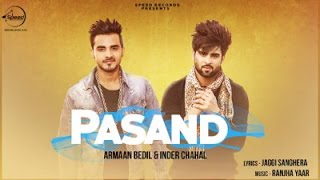Pasand Full Video song  Armaan Bedil  Inder Chahal