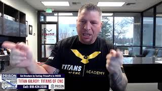 Titan Gilroy of Titans of CNC on Prison Professors