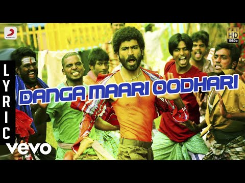 Anegan - Danga Maari Oodhari Lyric | Dhanush | Harris Jayaraj video