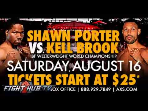 Shawn Porter vs Kell Brook Full teleconference media call