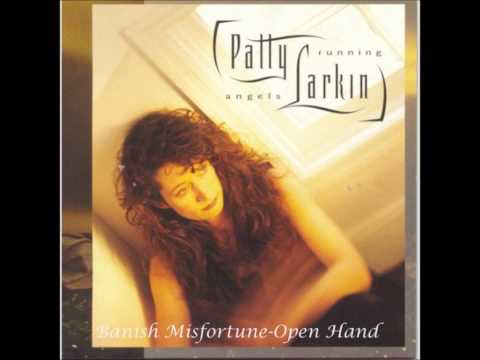 Patty Larkin - Banish Misfortune-Open Hand