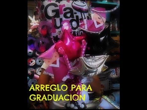ARREGLO PARA GRADUACION//MANUALIDADES DE VERO