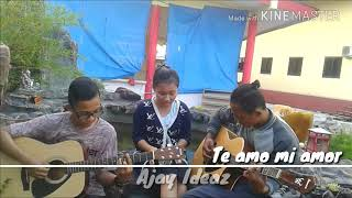 download lagu Te Amo Mi Amor~ajay Ideaz Cover By : Ruben gratis