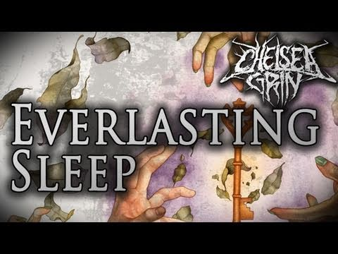 Chelsea Grin - Everlasting Sleep