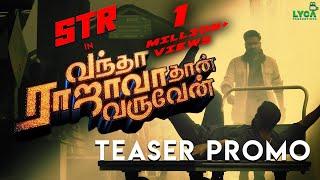 Vandha Rajavadhan Varuven - Teaser Promo