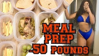 MEAL PREP FOR WEIGHT LOSS   HOW I LOST 50 POUNDS