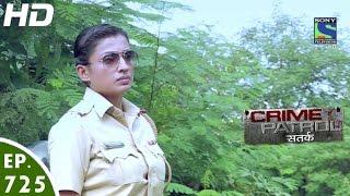 Crime Patrol - क्राइम पेट्रोल सतर्क - Bekhabar - Episode 725 - 21st October, 2016