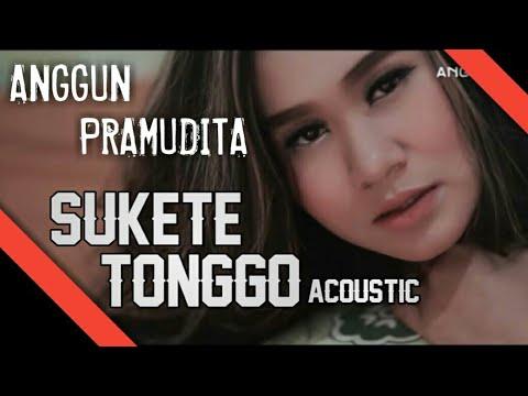 Download Sukete Tonggo Akustik - Anggun Pramudita   Mp4 baru