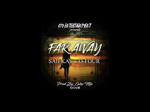 Saii Kay Ft O - Four __Far Away (PNG MUSIC 2018)