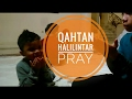 Qahtan Halilintar Pray mp3
