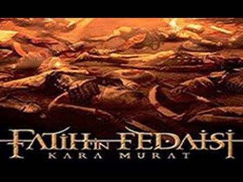 Fatihin Fedaisi Kara Murat 2014 Aksiyon Türkçe Dublaj Full HD