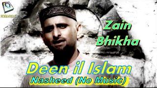 Zain Bhikha - Deen il Islam (No Music) Moving Nasheed