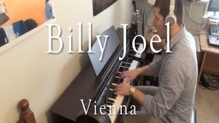 Billy Joel - Vienna (Evan Duffy Piano Cover)
