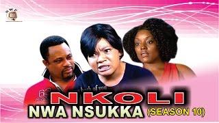 Nkoli Nwa Nsukka Nigerian Igbo Movie [Season 10]