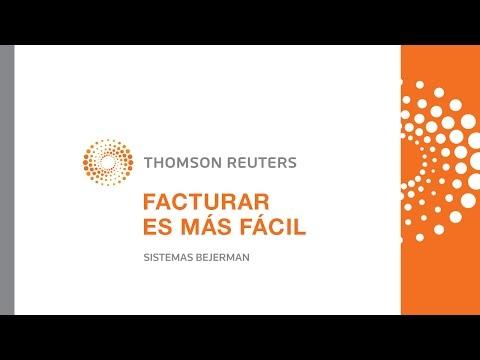 Facturar es más fácil - Thomson Reuters - Sistemas Bejerman