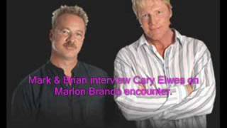 Mark & Brian w/Cary Elwes on Marlon Brando
