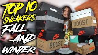 TOP 10 MUST HAVE SNEAKERS FOR FALL & WINTER EVERY GUY SHOULD OWN IN 2019