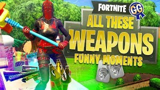 LOOK AT ALL THESE WEAPONS! - Fortnite: Battle Royale (Funny Moments)