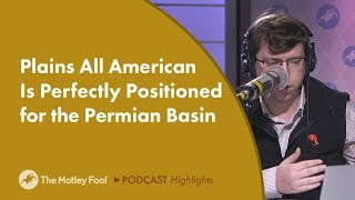 Plains All American Is Perfectly Positioned for the Permian Basin