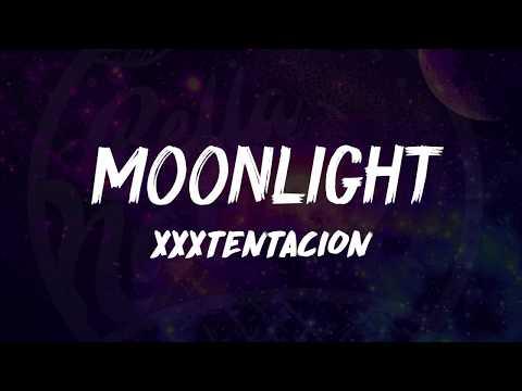 XXXTentacion - Moonlight (Lyrics) ᴴᴰ🎵