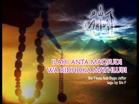 06.Sis Fawzi_ILAHI ANTA MAQSUDI.mp4