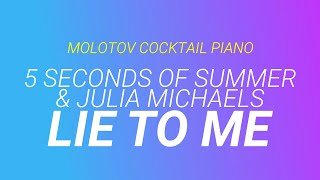 Lie To Me 5 Seconds Of Summer By Molotov Cocktail Piano