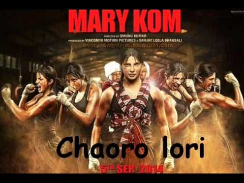 Chaoro Lori Mary Kom Full Song | Priyanka Chopra HD