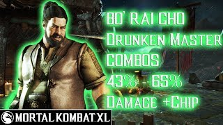 Mortal Kombat XL - Bo' Rai Cho (Drunken Master) Combos 43% - 65% Damage [Patch 1.14] ᴴᴰ