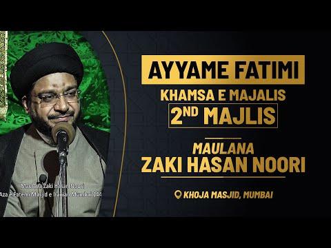 2nd MAJLIS AZA E FATEMI (s.a) BY MAULANA ZAKI HASAN NOORI   KHOJA MASJID MUMBAI   1440 HIJRI 2020