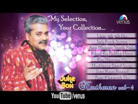 Best Of Hariharan Ghazals | Audio Jukebox Full Song Volume 4| video