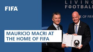 Mauricio Macri at the Home of FIFA