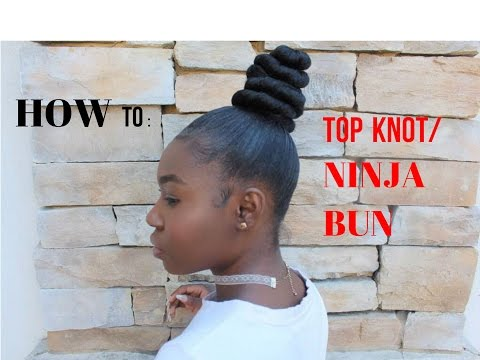 HOW TO: TopKnot/ Ninja Bun on Natural Hair  Inspired by Kash Doll