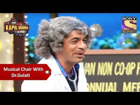 Musical Chair With Dr. Gulati - The Kapil Sharma Show