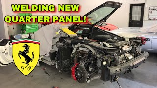 "REBUILDING A WRECKED FERRARI 488 GTB FROM COPART PART 6 ""WELDING QUARTER PANEL"""