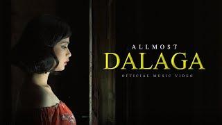 ALLMO$T - Dalaga (Official Music Video)