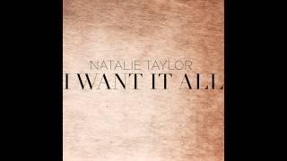 download lagu Natalie Taylor- I Want It All Ft. In True gratis