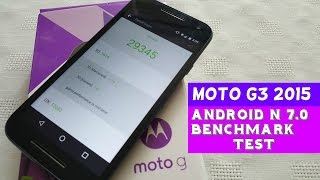 Moto G 3rd Gen  2015 Android 7.0 Nougat Performance Test