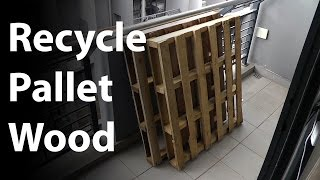 Reclaim and recycle pallet wood using only a hammer