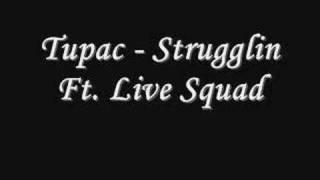 Watch 2pac Strugglin