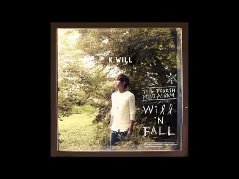 (Full Album)K.Will-Will in Fall [4th Mini Album]