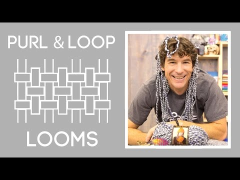 Easy Weaving with Purl and Loop Looms