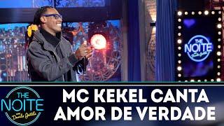 Mc Kekel Canta Amor De Verdade The Noite 29 08 18