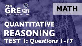 GRE Quantitative Reasoning | GRE Math | Practice Test 1: Questions 1-17 | GRE Prep | GRE Exam