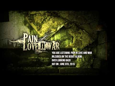 Pain Love n' War - Pain in Love and War (Official Single Lyrics Video)