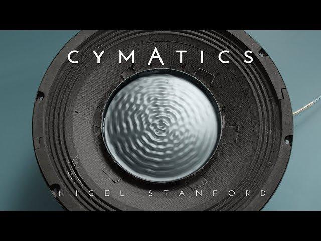 CYMATICS Science Vs. Music - Nigel Stanford