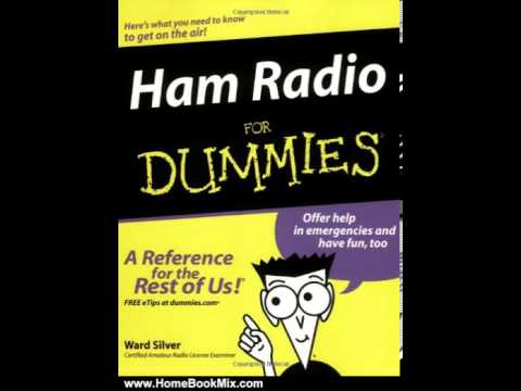 Home Book Summary: Ham Radio For Dummies by H. Ward Silver
