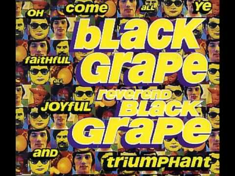 Black Grapes Black Grape Reverend Black