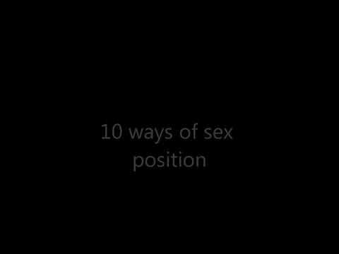 Sex position - 10 ways