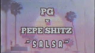 PG x PEPE$HITZ - SALSA (OFFICIAL AUDIO) Prod. by ArtimoX