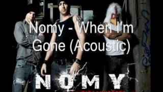 Watch Nomy When Im Gone video